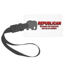 REPUBLICAN quote Luggage Tag
