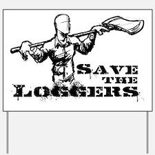 LoggersPoster.jpg Yard Sign