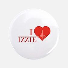 """I love Izzie 3.5"""" Button"""
