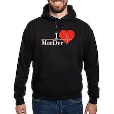 I love MerDer Hoodie