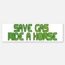 Save Gas ~ Ride a Horse Sticker (Bumper)