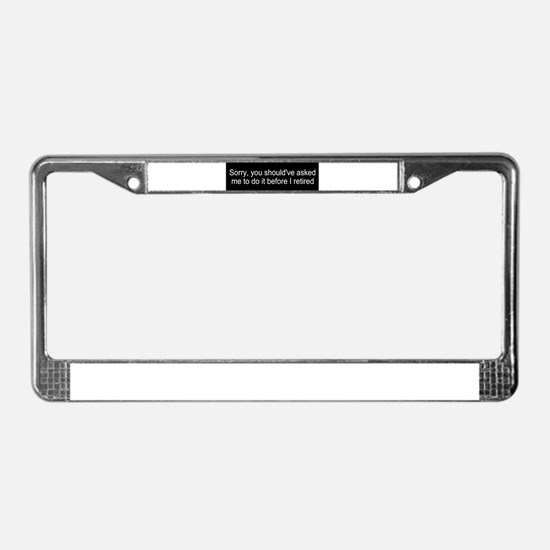 Funny retirement License Plate Frame