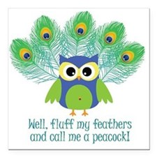 """ruffle-my-feathers.jpg Square Car Magnet 3"""" x"""