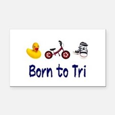 Born to Tri Rectangle Car Magnet