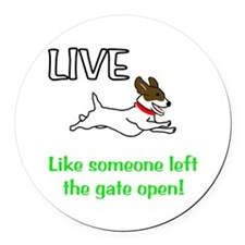 Live the gates open Round Car Magnet