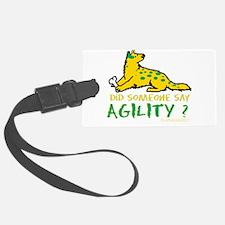 Did someone say Agility Luggage Tag