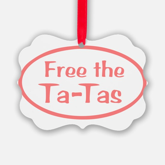 Free the Ta-Tas Ornament