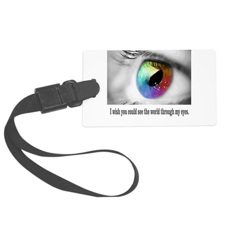 I wish you could see Large Luggage Tag