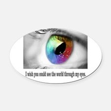 I wish you could see Oval Car Magnet