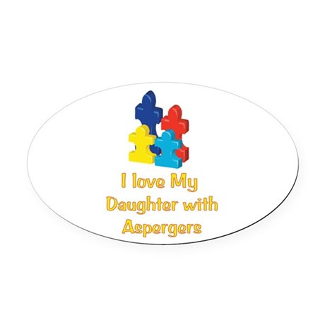 Love Aspergers Daughter Oval Car Magnet
