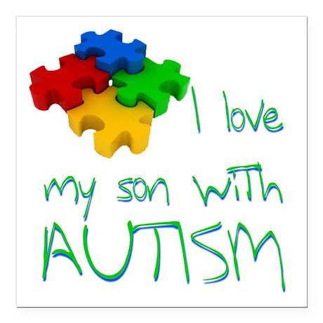 "Autistic son Square Car Magnet 3"" x 3"""
