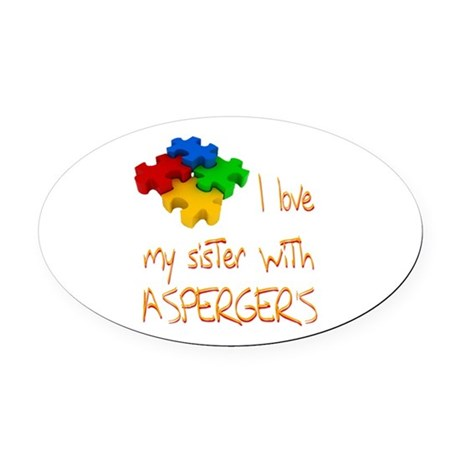 Asperger's sister Oval Car Magnet