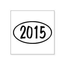 """2015 Oval Square Sticker 3"""" x 3"""""""