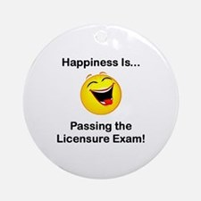 Happiness is Licensure Ornament (Round)