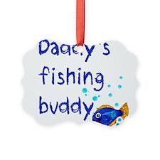 Daddy's Fishing Buddy Ornament