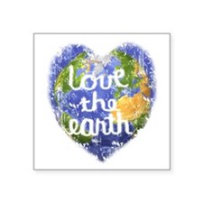 """Love_the_Earth_Heart.png Square Sticker 3"""" x 3"""""""