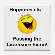 Happiness is Licensure Tile Coaster