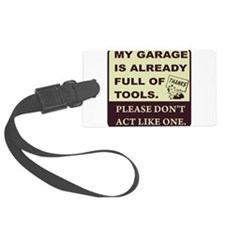 Don't act like a tool. Luggage Tag
