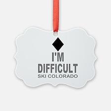 I'm Difficult Ski Colorado Ornament