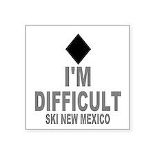 """I'm Difficult ~ Ski New mexico Square Sticker 3"""" x"""