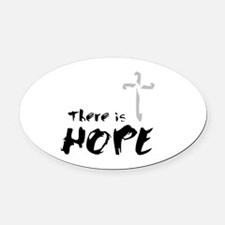 There is HOPE Oval Car Magnet