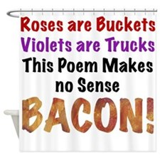 Colorful Bacon Poem Shower Curtain