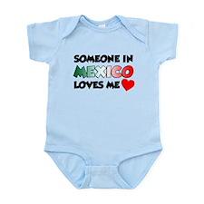 Someone In Mexico Loves Me Infant Bodysuit