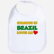 Someone In Brazil Loves Me Bib