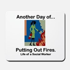 Life of a Social Worker Mousepad