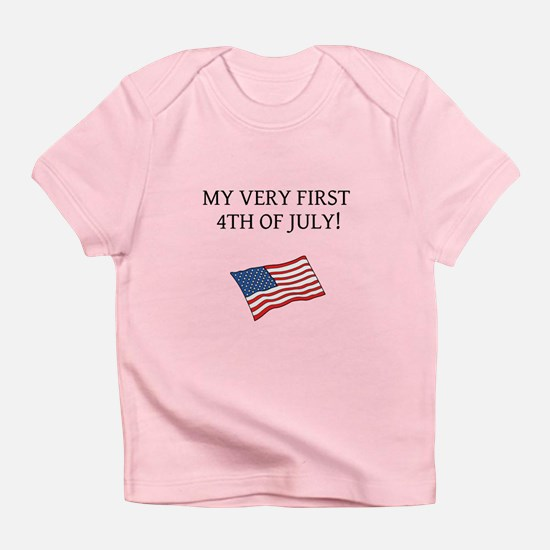 First 4th of July Infant T-Shirt