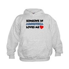 Someone Argentina Loves Me Hoodie