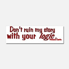 Castle Don't Ruin My Story Car Magnet 10 x 3