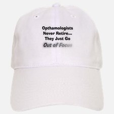 opthamologists never retire.PNG Baseball Baseball Cap