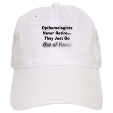opthamologists never retire.PNG Baseball Cap