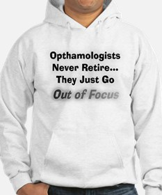 opthamologists never retire.PNG Hoodie