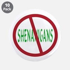 "No Shenanigans Symbol 3.5"" Button (10 pack)"