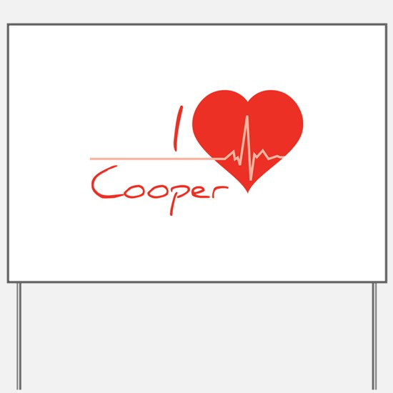 I love Cooper Yard Sign