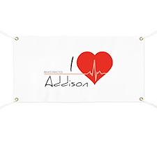 I love Addison Banner