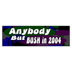 Anybody But Bush Bumper Bumper Sticker