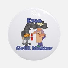 Grill Master Evan Ornament (Round)