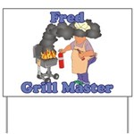Grill Master Fred Yard Sign