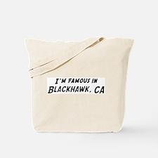 Famous in Blackhawk Tote Bag