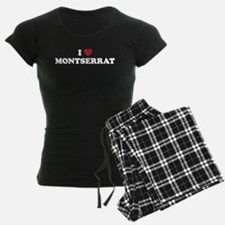 I Love Montserrat Pajamas
