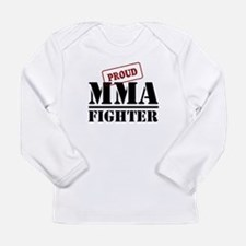 Proud MMA Fighter Long Sleeve Infant T-Shirt
