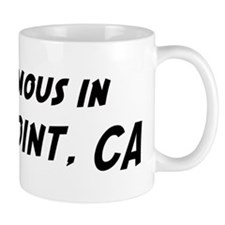 Famous in Dana Point Small Mug