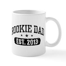 Rookie Dad 2013 Mug