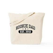 Rookie Dad 2013 Tote Bag