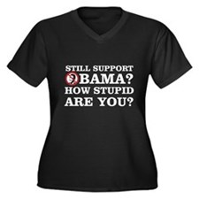 Still Support Obama? How Stupid Are You? Women's P