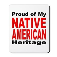 Proud Native American Heritage Mousepad