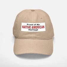 Proud Native American Heritage Baseball Baseball Cap